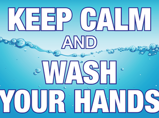 Keep Calm and Wash Your Hands COVID-19 Sign
