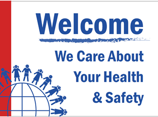 Welcome We Care About Your Health and Safety Sign