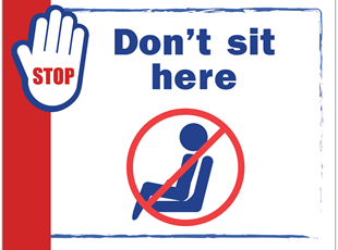 Don't Sit Here Sign
