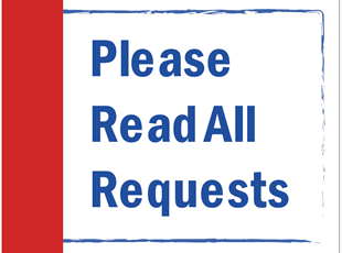 Please Read All Requests Sign