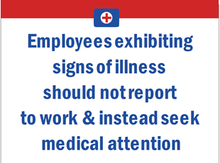 Employees Exhibiting Signs of Illness Sign