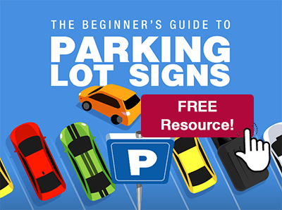 The Beginner's Guide to Parking Lot Signs free resource