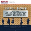 INFOGRAPHIC: Metal Signs - Why They Make Sense For Your Business
