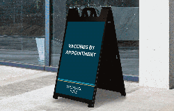 A-Frame Sign For COVID-19 Vaccination By Appointment