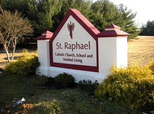 Monument Sign for St. Raphael Catholic Church, School and Assisted Living