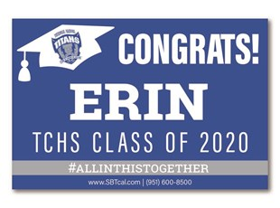 Graduation Signs | Temescal Canyon High School Lancers